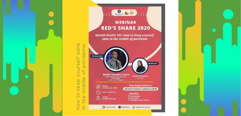 (WEBINAR RED'S SHARE 2020) Mental Health 101: How To Keep Yourself Sane In The Middle Of Pandemic
